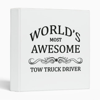 World's Most Awesome Tow Truck Driver Binder