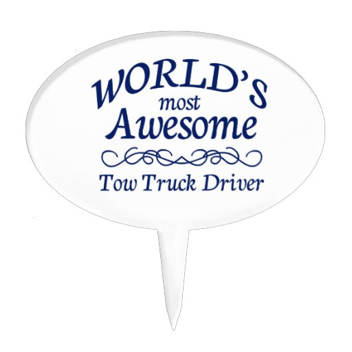 World's Most Awesome Tow Truck Driver Oval Cake Topper