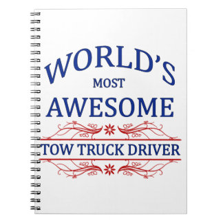 World's Most Awesome Tow Truck Driver Notebook