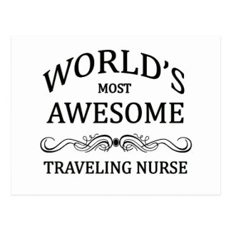 World's Most Awesome Traveling Nurse Postcard