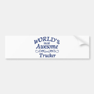 World's Most Awesome Trucker Bumper Sticker