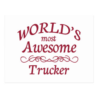 World's Most Awesome Trucker Postcard