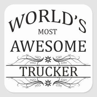 World's Most Awesome Trucker Square Sticker