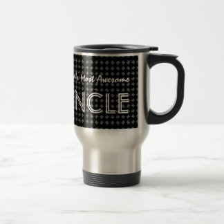 Worlds Most Awesome Uncle BLACK PATTERN V11 15 Oz Stainless Steel Travel Mug
