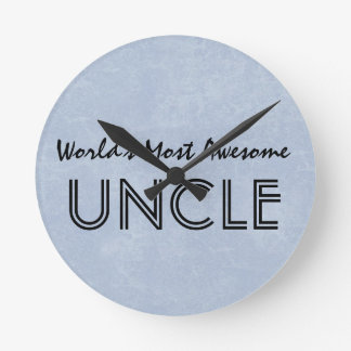 Worlds Most Awesome Uncle Blue Grunge Gift Item Round Clock