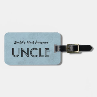 World's Most Awesome UNCLE Blue Grunge Luggage Tag
