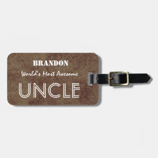 World's Most Awesome UNCLE Brown Background Luggage Tag