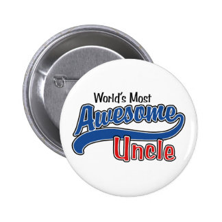 World's Most Awesome Uncle Pinback Button