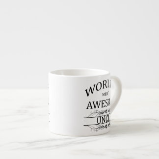 World's Most Awesome Uncle 6 Oz Ceramic Espresso Cup