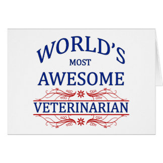World's Most Awesome Veterinarian Card
