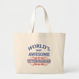 World's Most Awesome Veterinarian Large Tote Bag
