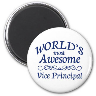 World's Most Awesome Vice Principal 2 Inch Round Magnet