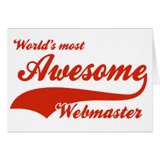 World's Most Awesome webmaster Card