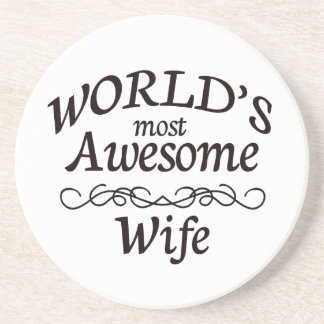 World's Most Awesome Wife Drink Coaster