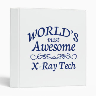 World's Most Awesome X-Ray Tech 3 Ring Binder