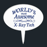 """World&#39;s Most Awesome X-Ray Tech Cake Topper<br><div class=""""desc"""">Fun gift for the world&#39;s most awesome x-ray tech</div>"""
