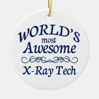 World's Most Awesome X-Ray Tech Ceramic Ornament