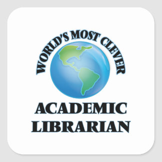 World's Most Clever Academic Librarian Square Stickers