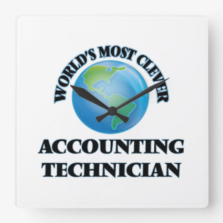 World's Most Clever Accounting Technician Square Wallclocks