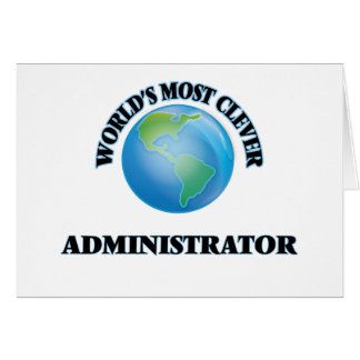 World's Most Clever Administrator Greeting Card