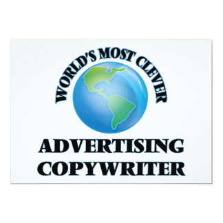 """World's Most Clever Advertising Copywriter 5"""" X 7"""" Invitation Card"""