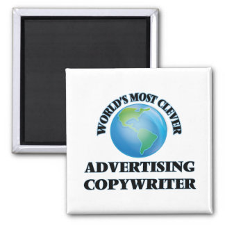 World's Most Clever Advertising Copywriter Magnets