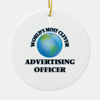 World's Most Clever Advertising Officer Christmas Ornament