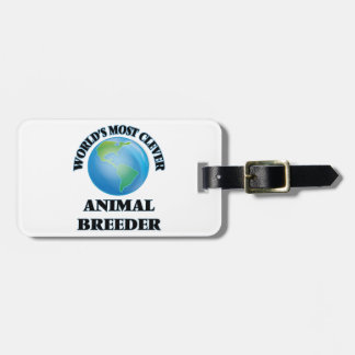 World's Most Clever Animal Breeder Travel Bag Tag