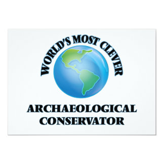 World's Most Clever Archaeological Conservator 5x7 Paper Invitation Card