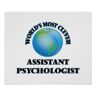 World's Most Clever Assistant Psychologist Poster