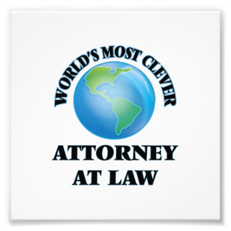 World's Most Clever Attorney At Law Photo Art
