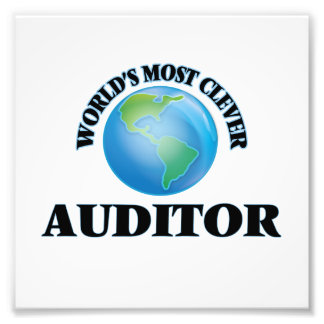 World's Most Clever Auditor Photographic Print