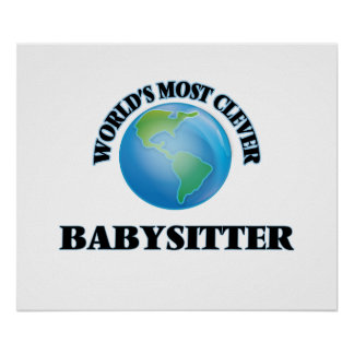 World's Most Clever Babysitter Poster