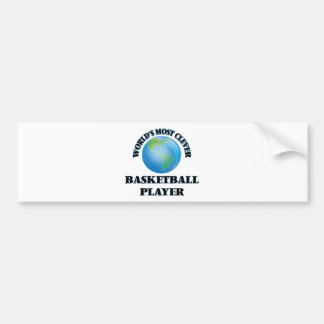 World's Most Clever Basketball Player Bumper Stickers