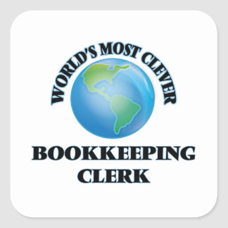 World's Most Clever Bookkeeping Clerk Square Sticker