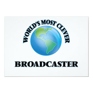 World's Most Clever Broadcaster 5x7 Paper Invitation Card