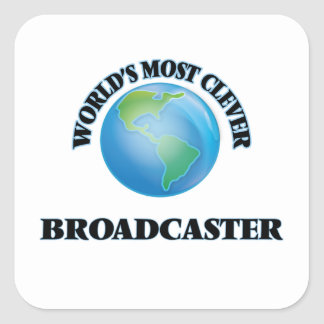 World's Most Clever Broadcaster Square Stickers
