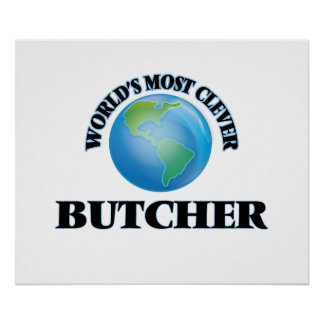 World's Most Clever Butcher Poster