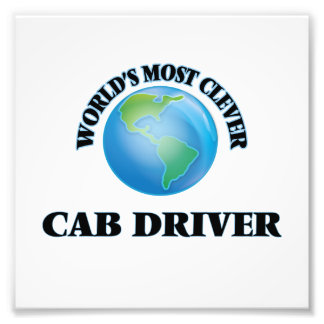 World's Most Clever Cab Driver Photo Print