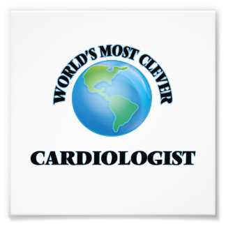 World's Most Clever Cardiologist Photographic Print