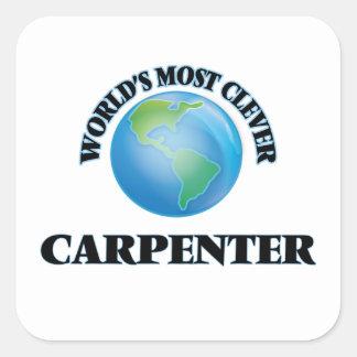 World's Most Clever Carpenter Square Sticker