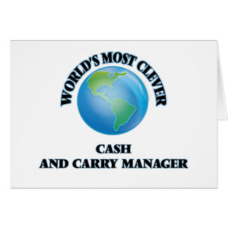 World's Most Clever Cash And Carry Manager Stationery Note Card