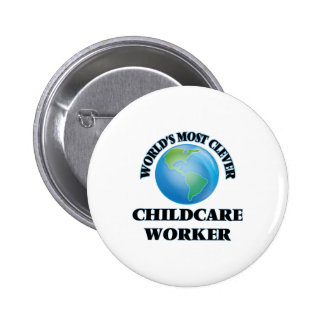 World's Most Clever Childcare Worker Pins