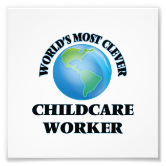 World's Most Clever Childcare Worker Photograph