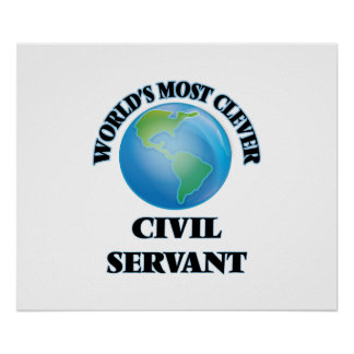 World's Most Clever Civil Servant Poster