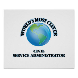 World's Most Clever Civil Service Administrator Poster