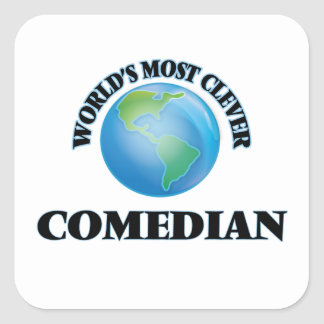 World's Most Clever Comedian Square Sticker