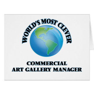 World's Most Clever Commercial Art Gallery Manager Large Greeting Card