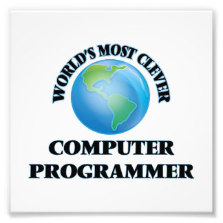 World's Most Clever Computer Programmer Photo Print