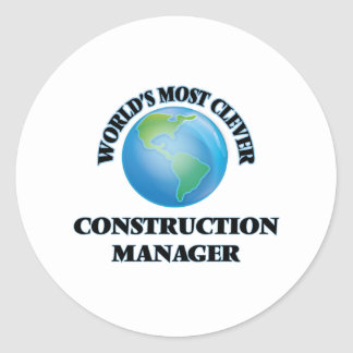 World's Most Clever Construction Manager Classic Round Sticker